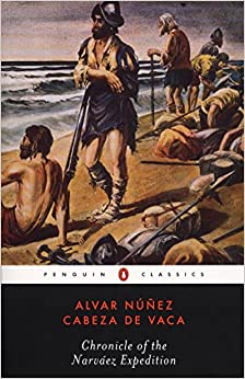 Chronicle Of The Narvaez Expedition por Alvar Nunez Cabeza De Vaca