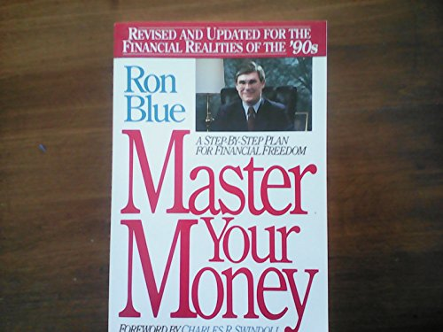 Master Your Money: A Step-By-Step Plan for Financial Freedom Revised and Updated for the Financial Realities of the 90s