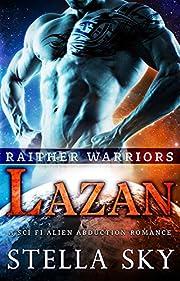 Lazan (Rathier Warriors) (A Sci Fi Alien Abduction Romance)