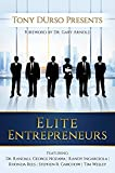 Tony DUrso Presents: Elite Entrepreneurs