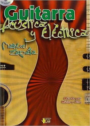Guitarra Acustica y Electrica Carisch Music Lab Spagna: Amazon.es: Manuel Zapata, Guitar: Libros