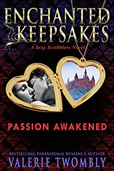 Passion Awakened: Beyond The Mist Novella (Enchanted Keepsakes) by [Twombly, Valerie]