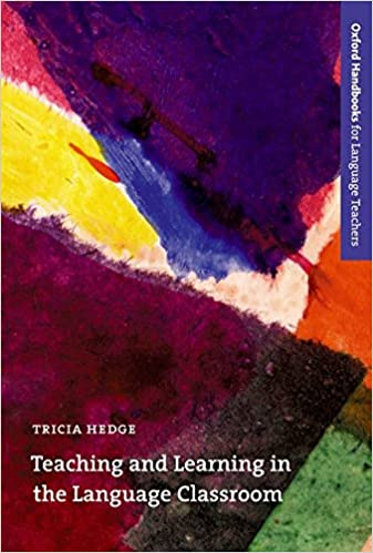 Teaching and learning in the language classroom a guide to current teaching and learning in the language classroom a guide to current ideas about the theory and practice of english language teaching oxford handbooks for fandeluxe Choice Image