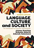 img - for Language, Culture, and Society: An Introduction to Linguistic Anthropology book / textbook / text book