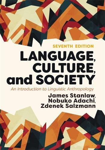 813350603 - Language, Culture, and Society: An Introduction to Linguistic Anthropology
