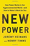 ISBN: 0385541112 - New Power: How Power Works in Our Hyperconnected World--and How to Make It Work for You