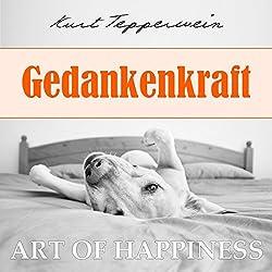 Gedankenkraft (Art of Happiness)