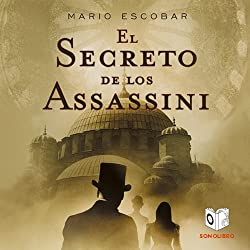 El Secreto de los Assassini [The Secret of the Assassini]