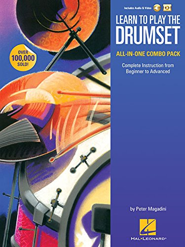 (Learn to Play the Drumset - All-in-One Combo Pack: Complete Instruction from Beginner to Advanced)