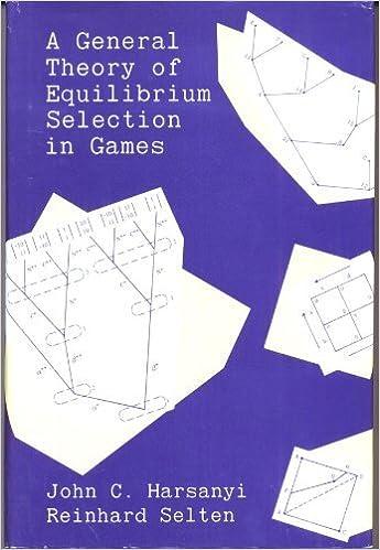 Download gratuito di libri pdf A General Theory of Equilibrium Selection in Games by John C. Harsanyi in italiano PDF CHM ePub 0262081733