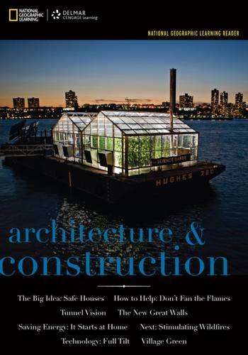 National Geographic Reader: Architecture & Construction (with VPG eBook Printed Access Card) (National Geographic Le