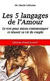 test des 5 langages de l amour mieux communiquer pour r?ussir votre vie de couple french edition