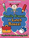 Best School Zone Coloring Books For Children - Pencils, Erasers, and Lunch Boxes! Supplies for School Review