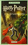 Harry Potter y la Camara Secreta (Spanish edition of Harry Potter and the Chamber of Secrets)