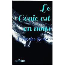 Le Génie est en nous: Livre des Sorts (French Edition)