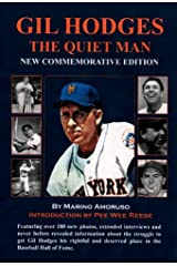 GIL HODGES: THE QUIET MAN - NEW SPECIAL COMMEMORATIVE EDITION Kindle Edition