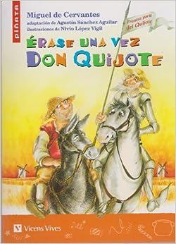 Erase Una Vez Don Quijote (Colección Piñata): Amazon.es