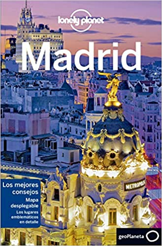 Madrid 7 (Guías de Ciudad Lonely Planet): Amazon.es: Ham, Anthony, Quintero, Josephine, Batalla Milesi, Bettina: Libros
