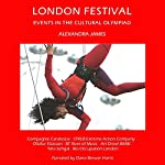 London Festival: Events In the Cultural Olympiad - CV/Visual Arts Research | Alexandra James