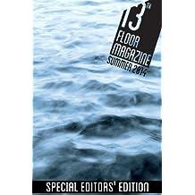 13th Floor Magazine Summer 2014: Special Editor's Edition