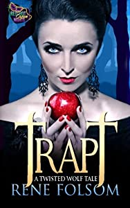 Trapt: A Twisted Wolf Tale (A Red Hot Cajun Nights Story)