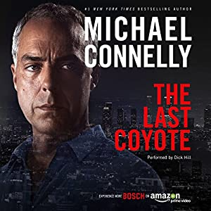 The Last Coyote: Harry Bosch Series, Book 4 Hörbuch