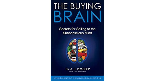 """Insights from """"The Buying Brain: Secrets for Selling to the Subconscious Mind"""" (Book Review)"""