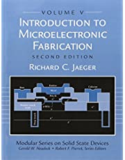 Introduction to Microelectronic Fabrication: Volume 5 of Modular Series on Solid State Devices