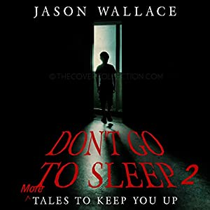 Don't Go to Sleep 2 Audiobook