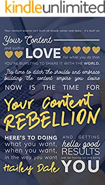 Your Content Rebellion: The Business Owner's Guide to Creating a Content Strategy and Blog Plan They'll Stick With