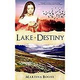 Lake of Destiny: A Scottish Legends Romance (Celtic Legends Collection)