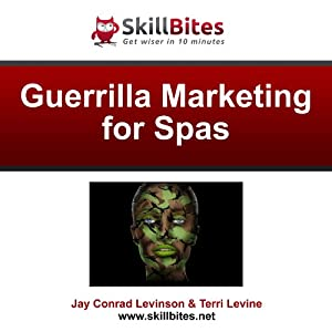 Guerrilla Marketing for Spas Audiobook