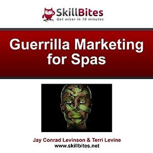 Guerrilla Marketing for Spas Audiobook