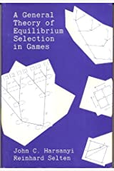 A General Theory of Equilibrium Selection in Games Hardcover