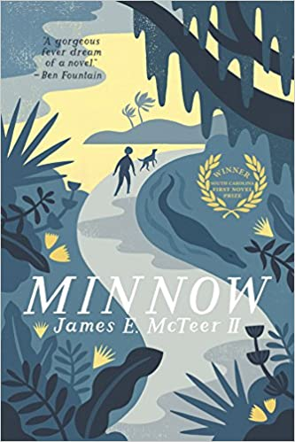 Minnow: McTeer II, James E.: 9781938235245: Amazon.com: Books