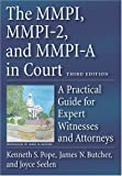 img - for The MMPI, MMPI-2 & MMPI-A in Court: A Practical Guide for Expert Witnesses and Attorneys by Pope, Kenneth S. Published by American Psychological Association (APA) 3rd (third) edition (2006) Hardcover book / textbook / text book