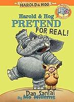 Elephant & Piggie Like Reading! Harold & Hog Pretend For Real!
