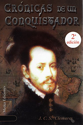 Descargar Libro CrÓnicas De Un Conquistador I: Un Nuevo Mundo Juan Carlos Sánchez Clemares