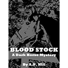 Blood Stock (Dark Horse Mystery)