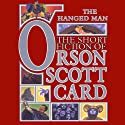 The Hanged Man: Tales of Dread: Book One of Maps in a Mirror Audiobook by Orson Scott Card Narrated by David Birney, Scott Brick, Don Leslie