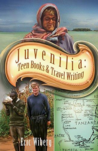 Juvenilia: Teen Books and Travel Writing PDF