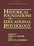 Historical Foundations of Educational Psychology, , 148993622X