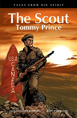 The Scout: Tommy Prince (Tales from Big Spirit)