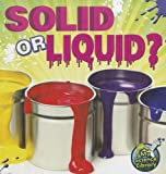 Solid or Liquid?, Amy Hansen, 1617417262