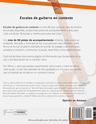 Escalas de guitarra en contexto: Domina y aplica todas las escalas y modos esenciales en la guitarra: Amazon.es: Mr Joseph Alexander, Mr Gustavo Bustos: ...