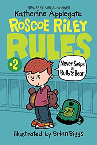 book cover of Never Swipe a Bully\'s Bear
