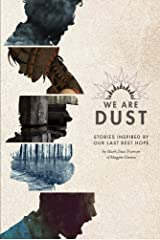 We Are Dust Kindle Edition