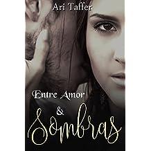 Entre Amor e Sombras