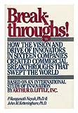 Breakthroughs, P. Ranganath Nayak and John M. Ketteringham, 0892562943