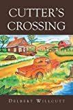 img - for Cutter's Crossing book / textbook / text book